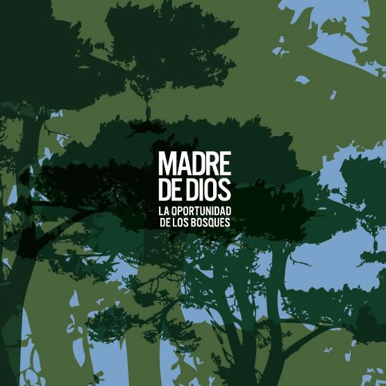 2. madre_de_dios_oportunidad_DE LOS BOSQUES